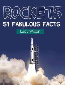 Rockets: 51 Fabulous Facts