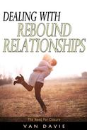 Dealing with Rebound Relationships
