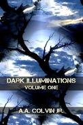 Dark Illuminations: Volume One, Tales From the Final Setting Sun