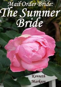 Mail Order Bride: The Summer Bride