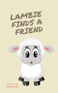 Lambie Finds a Friend