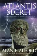 The Atlantis Secret - A Complete Decoding of Plato's Lost Continent