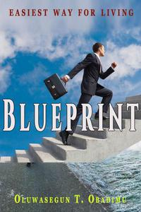 Blueprint: …Easiest Way For Living