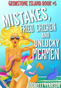 Mistakes, Fried Chicken and Unlucky Mermen