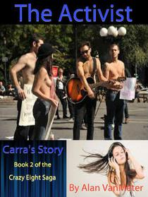 The Activist: Carra's Story  (Book 2 of The Crazy Eight saga)