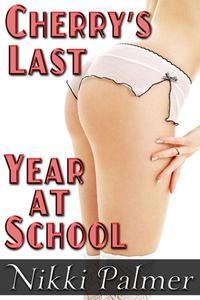 Cherry's Last Year of School