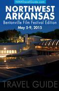 The Northwest Arkansas Travel Guide ~  2015 Bentonville Film Festival Edition
