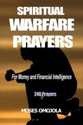 Spiritual Warfare Prayers for Money and Financial Intelligence