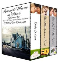 Love and Music in Texas Volume One (3 Books in 1)