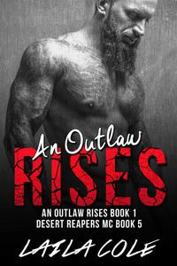 An Outlaw Rises - Book 1