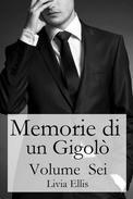 Memorie di un Gigolò - Volume  Sei