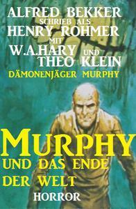 Murphy und das Ende der Welt (Dämonenjäger Murphy)