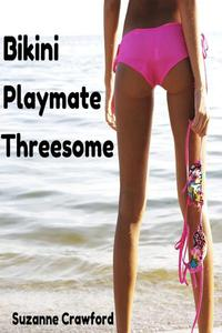 Bikini Playmate Threesome