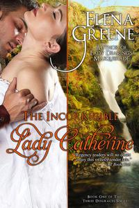 The Incorrigible Lady Catherine