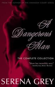 A Dangerous Man: The Complete Collection