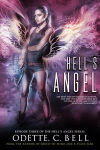 Hell's Angel Episode Three