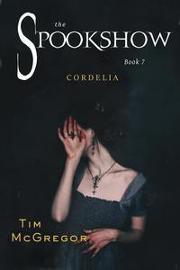 Spookshow 7: Cordelia