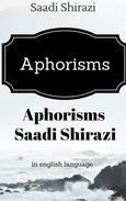 Aphorisms Saadi Shirazi