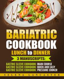 Bariatric Cookbook: Lunch and Dinner