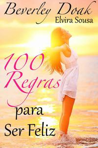 100 Regras Para Ser Feliz