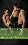 One Night in Edinburgh (A Gangbang Story)