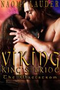 Viking King's Bride 1: The Maelstrom