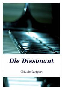 Die Dissonant