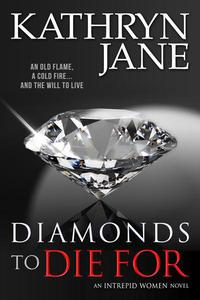 Diamonds To Die For