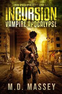Incursion: Vampire Apocalypse