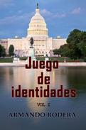 Juego de identidades - Volumen 1