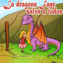 La dragona Faye salva a todos