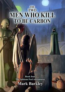 The Two Men Who Kill To Be Carbon