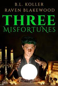 Three Misfortunes