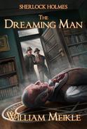 Sherlock Holmes- The Dreaming Man