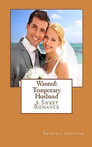 Wanted:  Temporary Husband