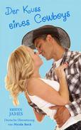 Der Kuss Eines Cowboys