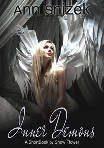 Inner Demons: A ShortBook by Snow Flower