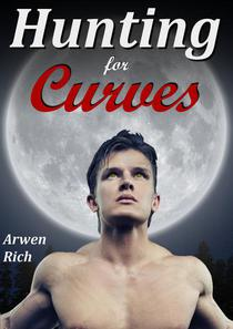 Hunting For Curves (Werewolf & BBW Paranormal Erotic Romance)