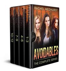 Avoidables The Complete Series