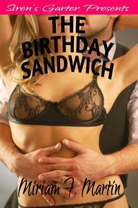 The Birthday Sandwich