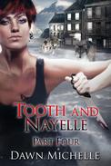 Tooth and Nayelle - Part Four