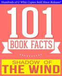 The Shadow of the Wind - 101 Amazingly True Facts You Didn't Know