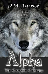 Alpha: The Complete Collection