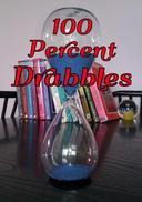 100 Percent Drabbles