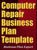 Computer Repair Business Plan Template (Including 6 Special Bonuses)