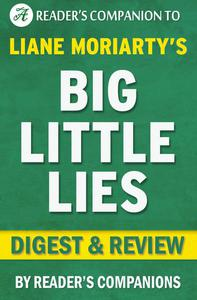 Big Little Lies by Liane Moriarty | Digest & Review