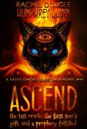 Ascend (The Last Oracle, The First Seer's Gift, and a Prophecy Fulfilled)