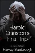 Harold Cranston's Final Trip