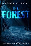 The Forest: The Dark Corner -  Book II
