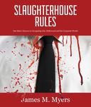 Slaughterhouse Rules
